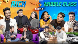 Rich Vs Middle Class Part - 2 | RealHit