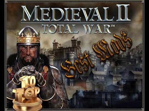 TOP 10 BEST MODS Medieval 2 Total War / Топ 10 лучшие моды