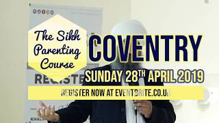 Sikh Parenting Course is coming to Coventry