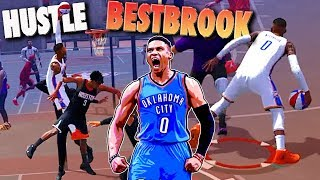 HUSTLE BESTBROOK At The Playground - NBA 2K18 Road To 99