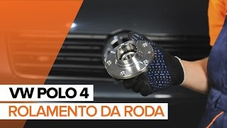 Instalação Jogo de rolamentos de roda traseira e dianteira VW POLO: vídeo manual