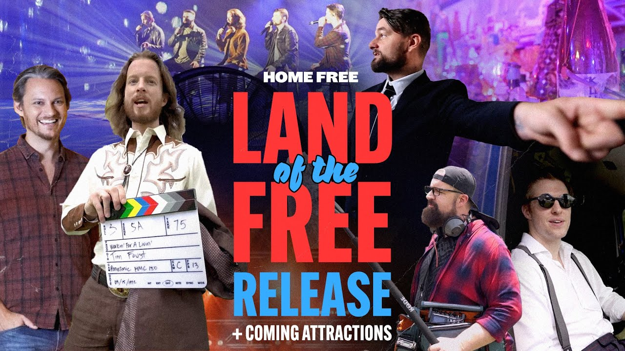 Home Free - Land Of The Free Release + Coming Attractions