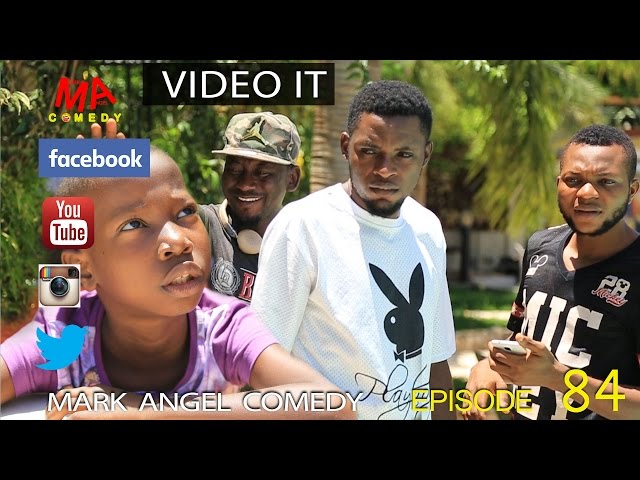 VIDEO IT (Mark Angel Comedy) (Episode 84)