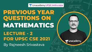 Previous Year Questions on Mathematics Optional | UPSC CSE 2021-22 | By Rajneesh Srivastava | L2