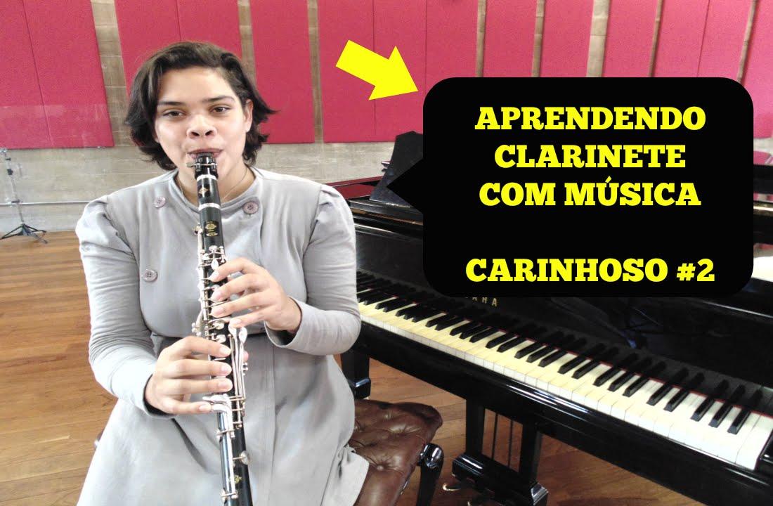 Aprendendo Clarinete Com Música Carinhoso 2 Youtube