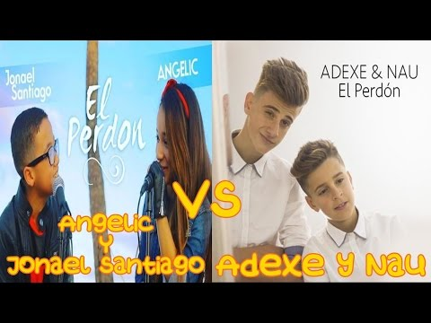 Angelic & Jonael Santiago Vs Adexe Y Nau | El Perdon (Cover)