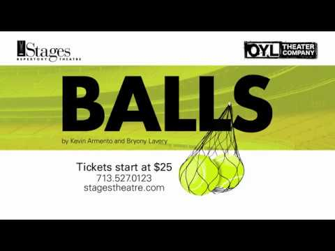 BALLS - World Premiere co-production by Stages Repertory Theatre & One Year Lease Theater Company