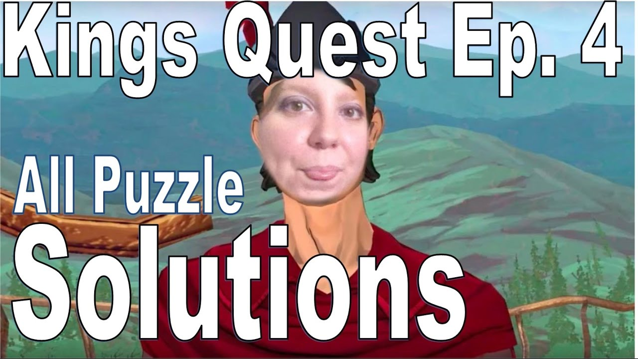 Kings Quest Episode 4 Puzzle Solution Time Stamps In