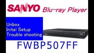 Sanyo Blu-ray player FWBP507FF : Unbox&Initial setup