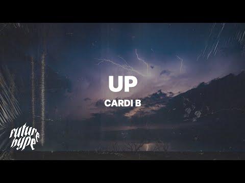 Cardi B - Up (Lyrics)