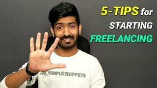 5 Tips to start Freelancing (for Beginners) - How to Start Freelancing