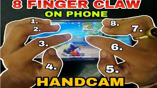 8 FINGER CLAW ON MOBILE | HAND CAM |