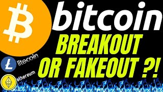 BITCOIN BREAKOUT! or FAKEOUT? LITECOIN ETHEREUM and DOW also Crypto  TA, analysis, news, trading