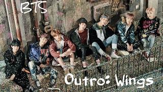 BTS (방탄소년단) - 'Outro: Wings' [Han|Rom|Eng lyrics] [FULL Version]