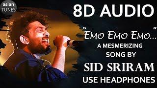 🎧 Sid Sriram's Emo Emo Emo ( 8D AUDIO SONG) || Raahu Movie || Praveen Lakkaraju || Subbu Vedula