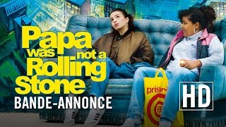 Papa was not a Rolling Stone - Bande-annonce officielle HD