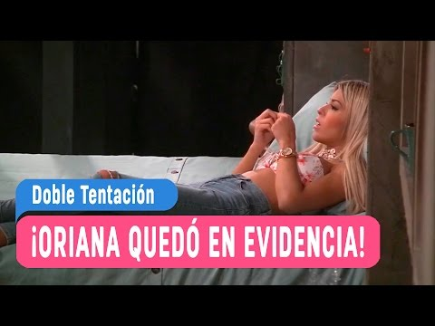 Doble Tentación - ¡Oriana quedó en evidencia! / Capítulo 55