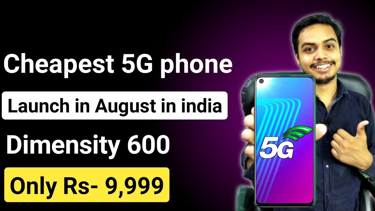 Cheapest 5G smartphone launching in india with DM600, Full details about it , 4G का जमाना गया