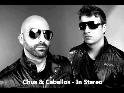 Chus & Ceballos  In Stereo Podcast