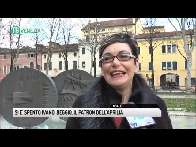 TG VENEZIA (13/03/2018) - SI E' SPENTO IVANO  BEGGIO, IL PATRON DELL'APRILIA #1