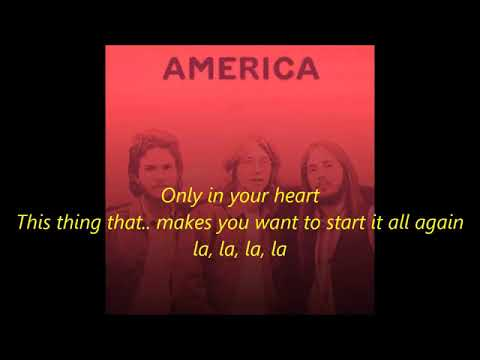 America - Only in your heart     1972   LYRICS mp3