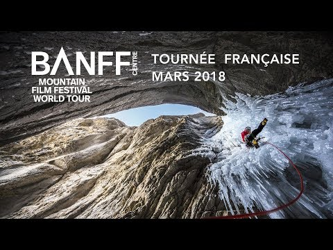 Banff Mountain Film Festival World Tour - France 2018 - Bande Annonce