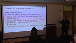 Systemic Barriers to Use of Medications in Addiction Treatment