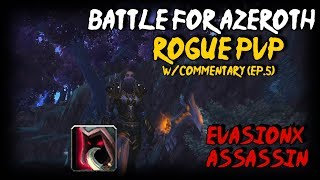 BFA Assassination Rogue PvP Duels - W/Commentary (Ep.5)