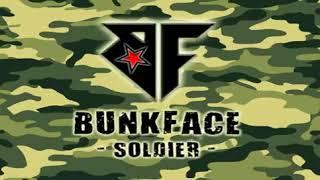 Bunkface Soldier Full Song + Lyrics