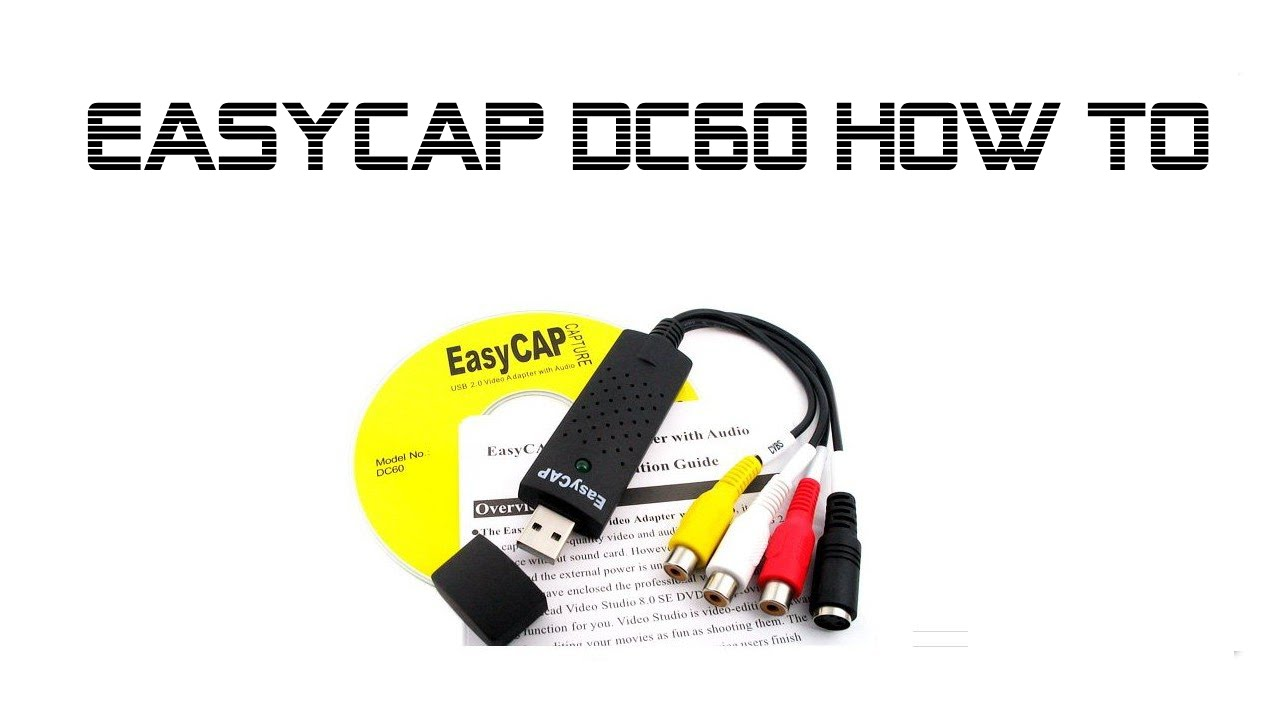 EasyCAP drivers for Windows 8 and 10
