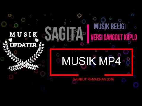 Musik Full Album Religi Sagita Terbaru 2016 [ Sambut Ramadhan]