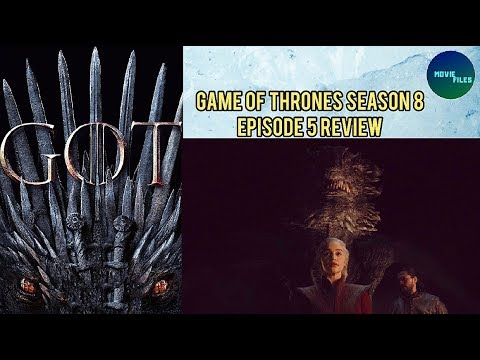 Game of Thrones Season 8 Episode 5 Review - The Bells