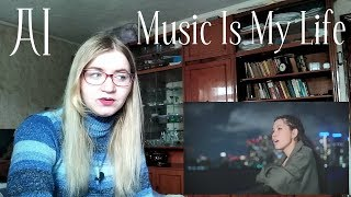 AI - Music Is My Life MV Reaction