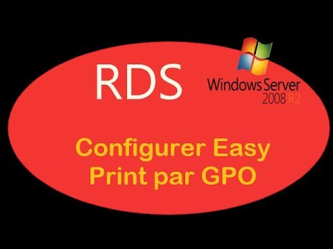 RDS (Windows Server 2008) - 04. Configurer Easy Print (GPO) - T2SI