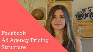 Facebook Ad Agency Pricing Structure