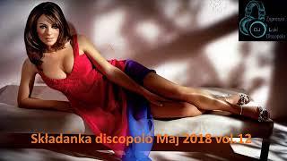 Składanka discopolo Maj 2018 vol 12
