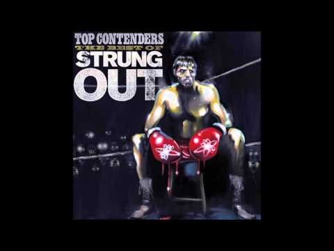 Strung Out  Top Contenders The Best Of Strung Out Full Album