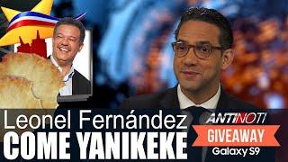 Leonel Fernández Come YANIKEKE - GIVEWAY GALAXY S9 - #Antinoti Enero 16 2019