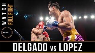 Delgado vs Lopez FULL FIGHT: January 13, 2019 - PBC on FS1