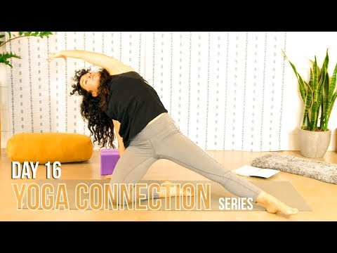 Yoga Connection || DAY 16 || Connecting to Flow - Relaxing & Gentle Flow