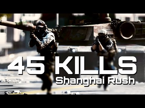 Battlefield 4 - 45 Kills Shanghai Rush (60fps) | TheBrokenMachine