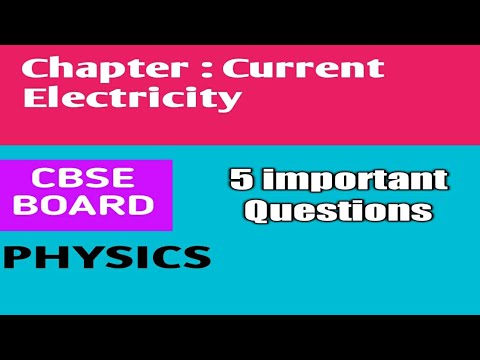 5 important questions on Current electricity||CBSE Board || Class 12