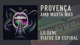 LILDAMI - PROVENÇA (amb MARTA MAS)