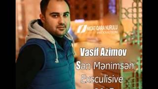 Vasif Azimov Sen Menimsen 2015