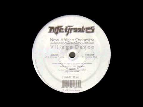 (1998) New African Orchestra feat. R. Trent & A. Nicholson - Village Dance [USG Village Dance Mix]