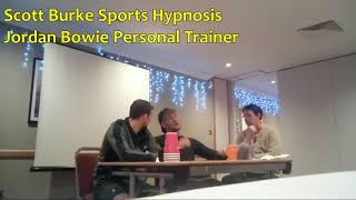 Scott Burke Hypnotherapy and Jordan Bowie PT with MMA Champion Ross Houston. Podcast Episode 12