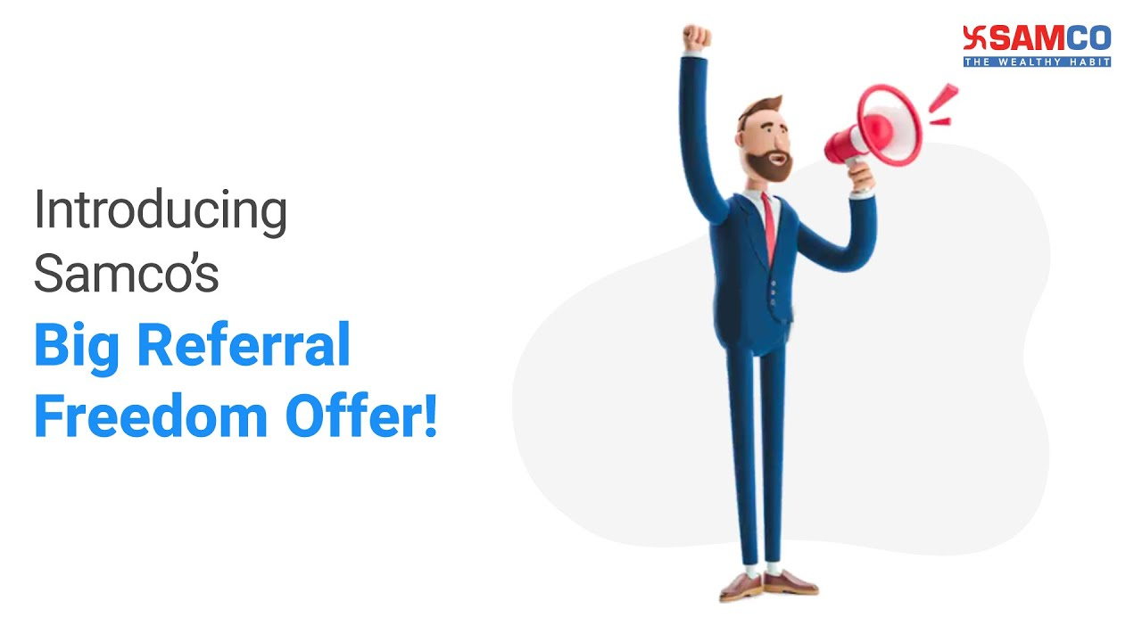 Introducing Samco's Big Referral Freedom Offer   Independence Day Offer   Refer and Earn   Samco