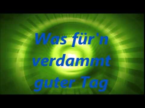 Verdammt guter Tag von Feuerherz with Lyrics
