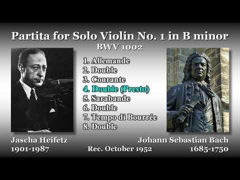 Bach: Partita for Solo Violin No. 1, Heifetz (1952) バッハ 無伴奏ヴァイオリンのためのパルティータ第1番 ハイフェッツ