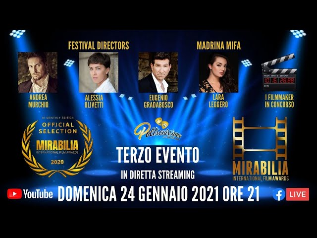 24.01.2021 - Mirabilia International Film Awards - Terzo evento bimensile